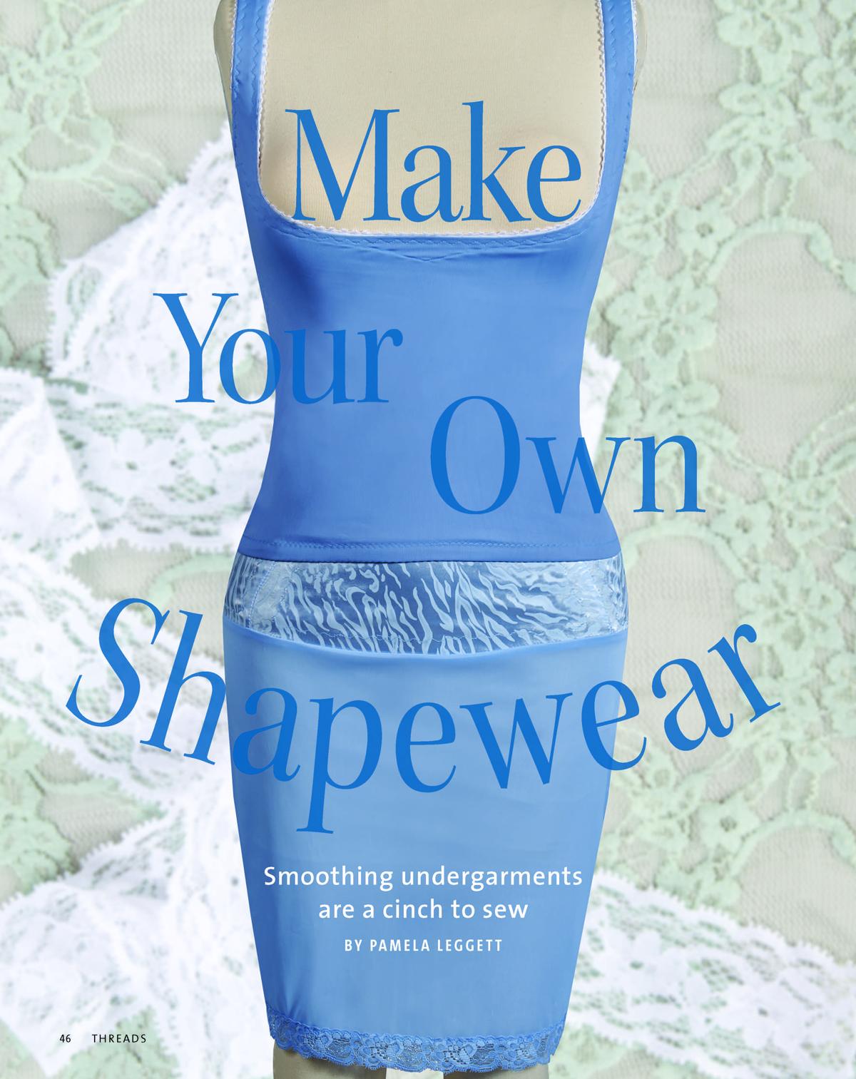 Make Your Own Shapewear by Pamela Leggett