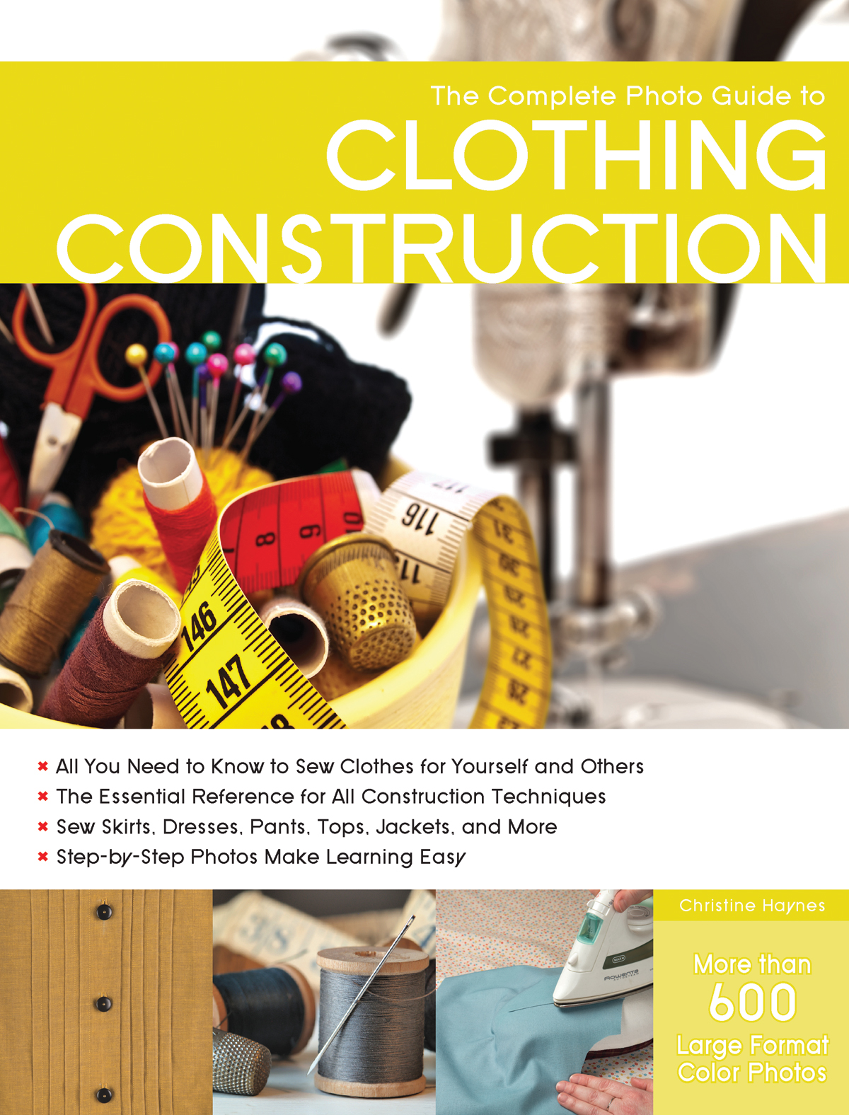Christine Haynes's new book The Complete Photo Guide to Clothing Construction